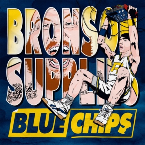 [Action Bronson / Blue Chips]