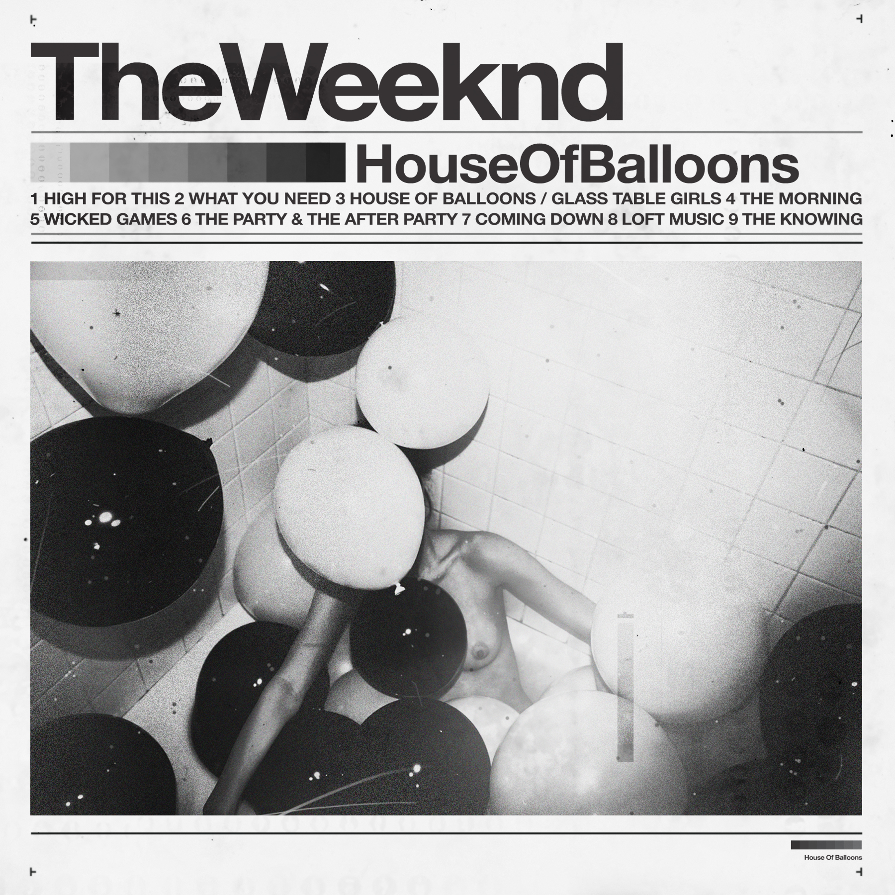 [The Weeknd / house Of Baloons]
